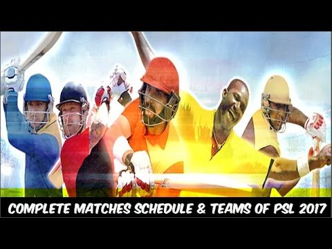 Complete Matches Schedule & Team Squad of PSL 2017
