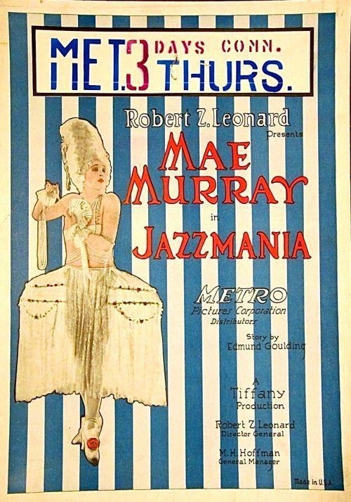 sydneyflapper: Mae Murray in Jazzmania (1923) | The Flapper Girl | Bloglovin'