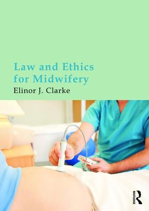 Law and Ethics for Midwifery (Paperback) book cover