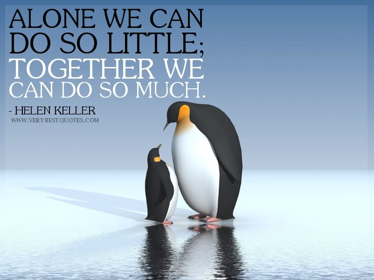 Quote: Together We Can Do So Much (Helen Keller)