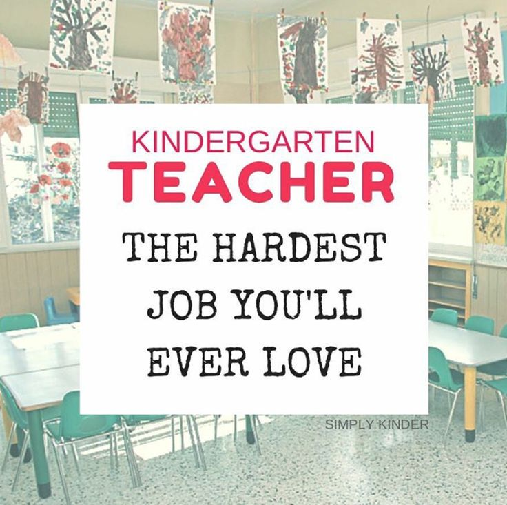 Memes for Kindergarten - Kindergarten Teacher - the hardest job you'll ever love.