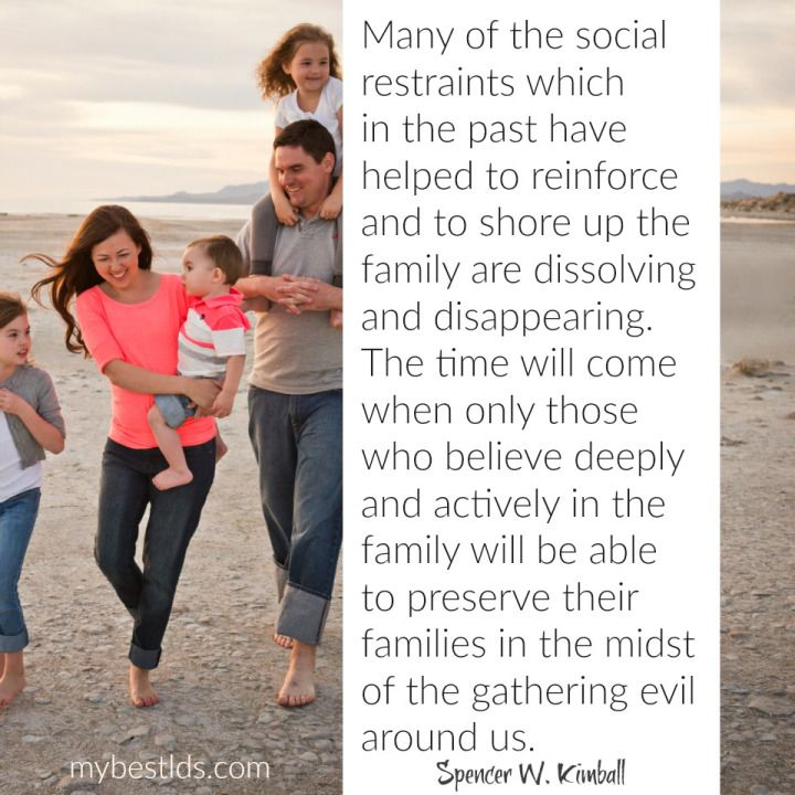 """""""Many of the social restraints which in the past have helped to reinforce and to shore up the family are dissolving and disappearing. The time will come when only those who believe deeply and actively in the family will be able to preserve their families in the midst of the gathering evil around us."""" From #PresKimball's http://pinterest.com/pin/24066179230451059 inspiring #LDSconf http://facebook.com/223271487682878 message http://lds.org/general-conference/1980/10/families-can-be-eternal"""
