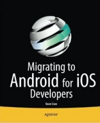 Migrating to Android for iOS Developers Pdf Download e-Book