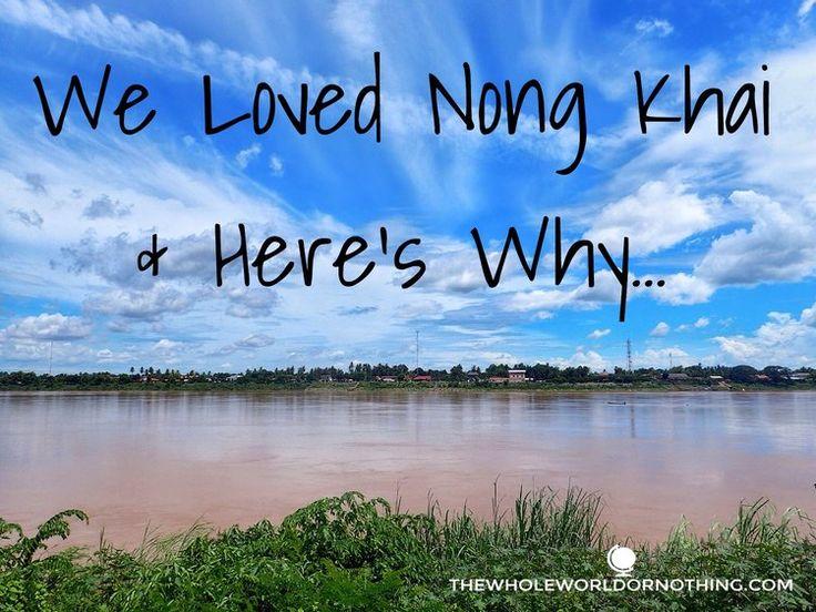 Backpacking Thailand | South East Asia Travel | Visit Nong Khai | Budget Travel | Thai Laos Border
