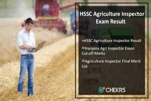 HSSC Agriculture Inspector Exam Result 2017 Cut Off, Merit (19, 20 July)