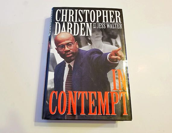In Contempt by Christopher Darden with Jess Walter first
