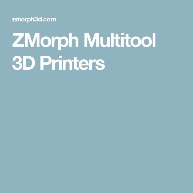 ZMorph Multitool 3D Printers