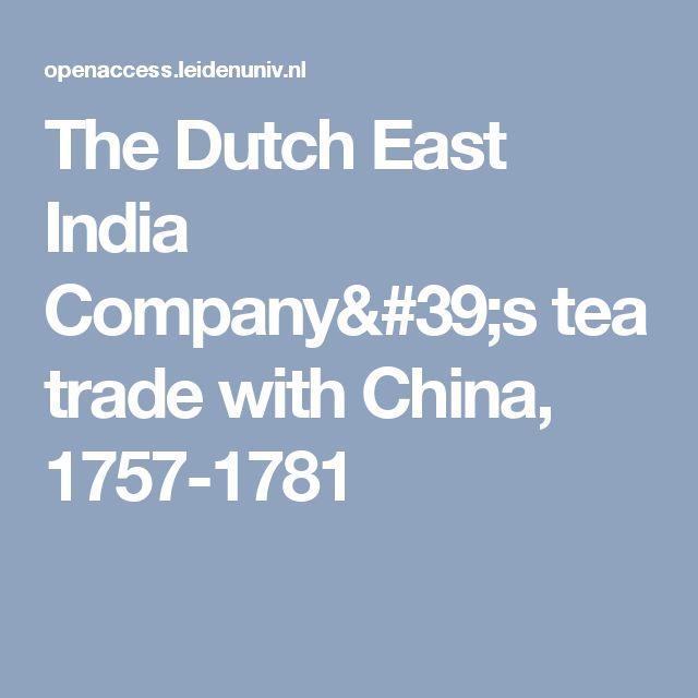The Dutch East India Company's tea trade with China, 1757-1781