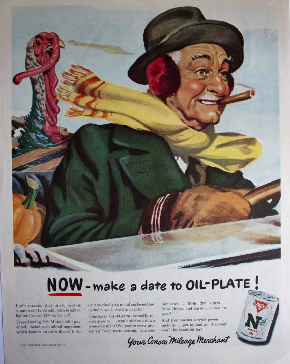 Conoco Nth Motor Oil 40 S Print Ad Color Illustration Man In Car Bringing Home A Turkey