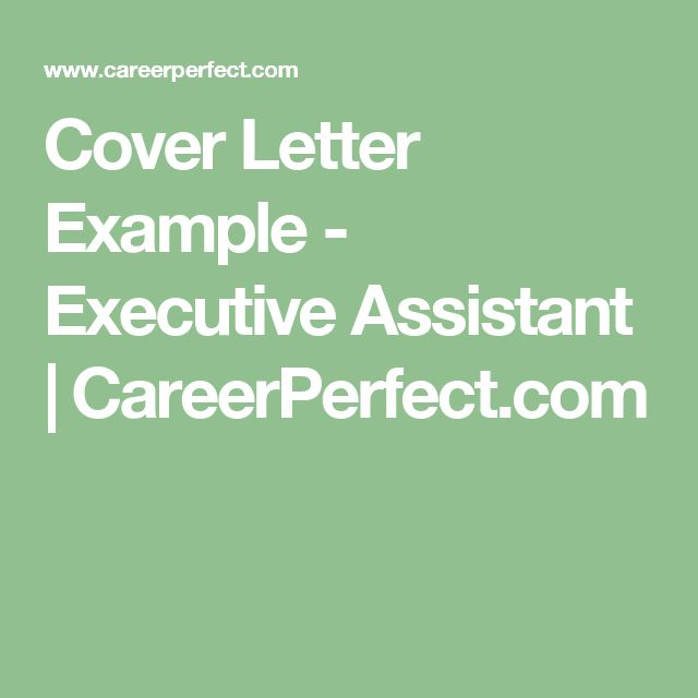 Cover Letter Example - Executive Assistant | CareerPerfect.com