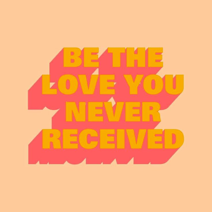 GIRLBOSS MOOD: Be the love you never received. Self love illustration