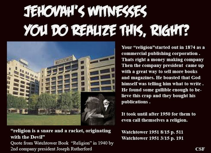 Cult! Jehovah Witness History: http://www.catholic.com/tracts/history-of-the-jehovahs-witnesses Combined printing company with their church: https://en.m.wikipedia.org/wiki/Jehovah%27s_Witnesses