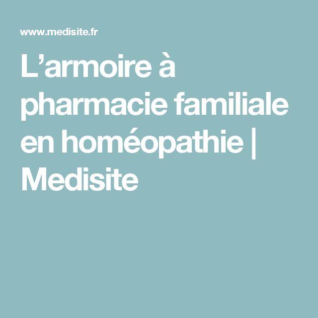 L'armoire à pharmacie familiale en homéopathie   Medisite