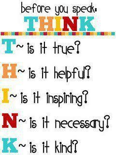 Daily note to self:  Think before you speak.  #quotes #witty
