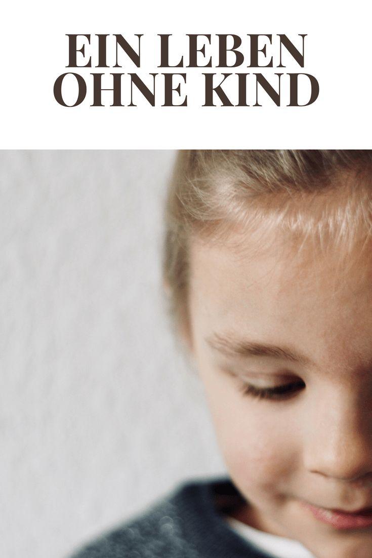 Ein Leben ohne Kind. Was wäre wenn?