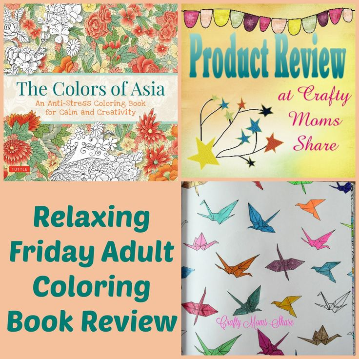 Crafty Moms Share The Colors Of Asia A Relaxing Friday Adult Coloring Book
