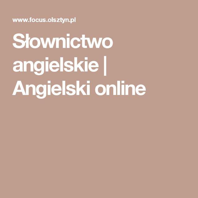 Słownictwo angielskie | Angielski online