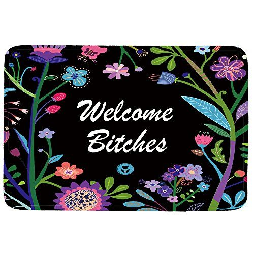 "Welcome Bitches Doormat Entrance Mat Floor Mat Rug Indoor/Front Door/Bathroom/Kitchen and Living Room/Bedroom Mats Rubber Non Slip (23.6""x15.7"",L x W)  Size: 23.6""(L) x 15.7""(W) 3/16"" thickness  The perfect home mats,indoor mats,kitchen mats,bath mats,room mats.(not suitable for outdoor use)  Fuzzy, foamy and finely enhanced with brilliant art. With a soft, quick-dry,microfiber surface, memory foam cushion and skid-proof backing.  Keep them clean with a gentle machine wash (no bleach!)..."