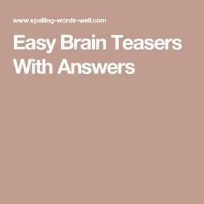 Easy Brain Teasers With Answers