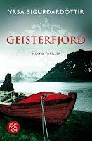 Zeit für neue Genres: Rezension: Geisterfjord - Yrsa Sigurdardóttir