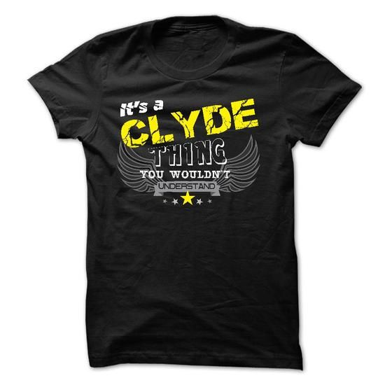 If your name is CLYDE then this is just for you - #ringer tee #unique hoodie. BUY-TODAY => https://www.sunfrog.com/Names/If-your-name-is-CLYDE-then-this-is-just-for-you-29816617-Guys.html?68278