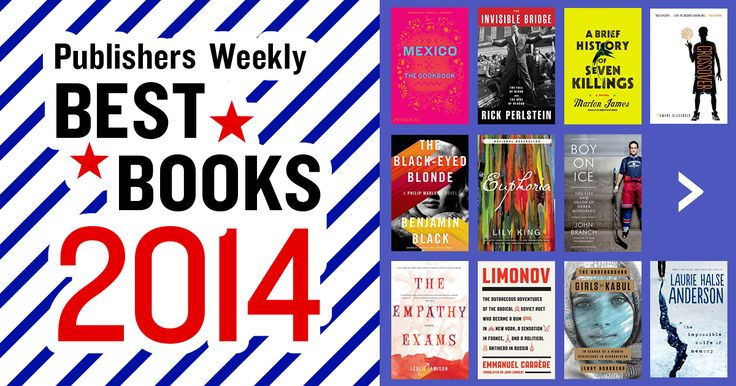 The best books of 2014, chosen by Publishers Weekly editors. The best books in fiction, mysteries, memoirs, romance, comics, kids books, and more.