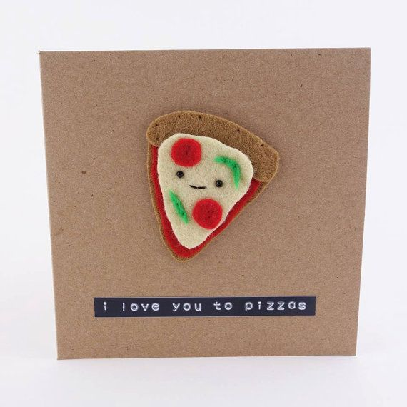 Pizza card  love you to pizzas  pizza my heart  by MombiAndTed