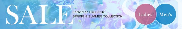 LANVIN en Bleu | ランバンオンブルー公式通販 SALE バナー