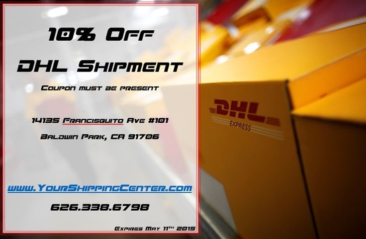 Get 10% off your International DHL Shipment when you present this coupon at our location.