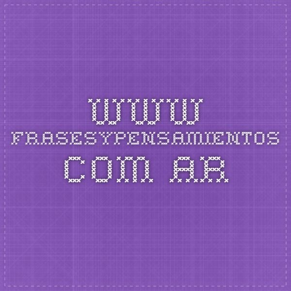 www.frasesypensamientos.com.ar