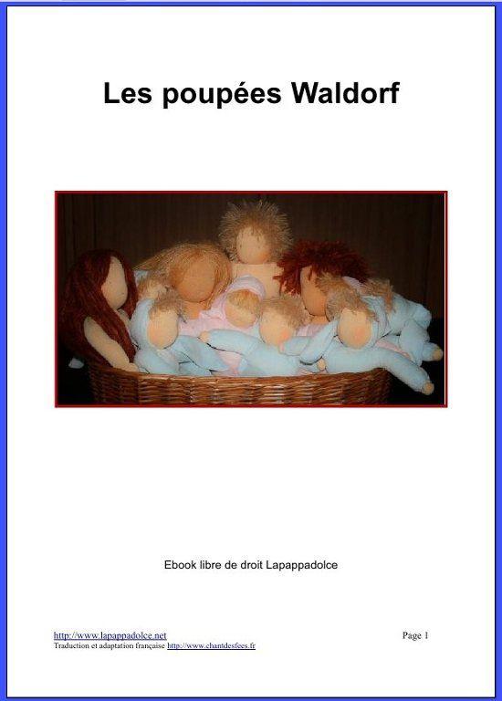 Traduction française de l'Ebook poupée Waldorf de Lapappadolce.  Bonnes réalisations !