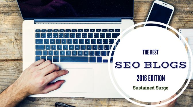 The Best SEO Blogs You Should Be Reading in 2016 (Over 60+) :http://www.sustainedsurge.com/best-seo-blogs/