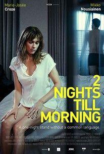 2 Nights Till Morning (2 yötä aamuun)