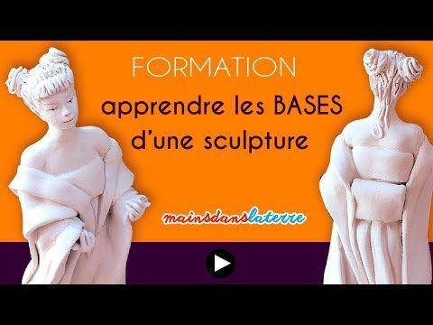 [NOUVELLE FORMATION] Apprendre les bases d'une sculpture à l'argile pottery ceramic clay - YouTube