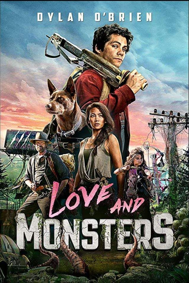 Love And Monsters 2020 New Action Comedy Movie Monsters Love Monster Dylan O Brien
