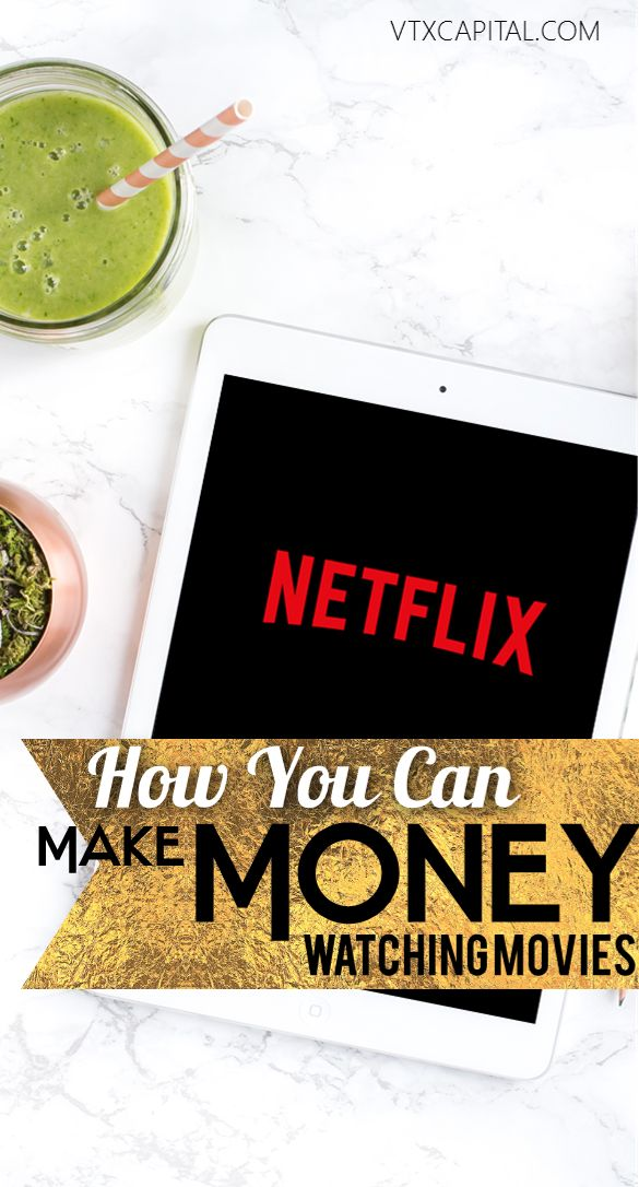 get paid 225 month to watch netflix with this simple hack making money passive income. Black Bedroom Furniture Sets. Home Design Ideas
