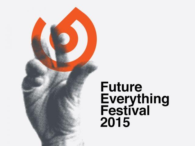 Future Everything Festival 2015 - Manchester (UK)