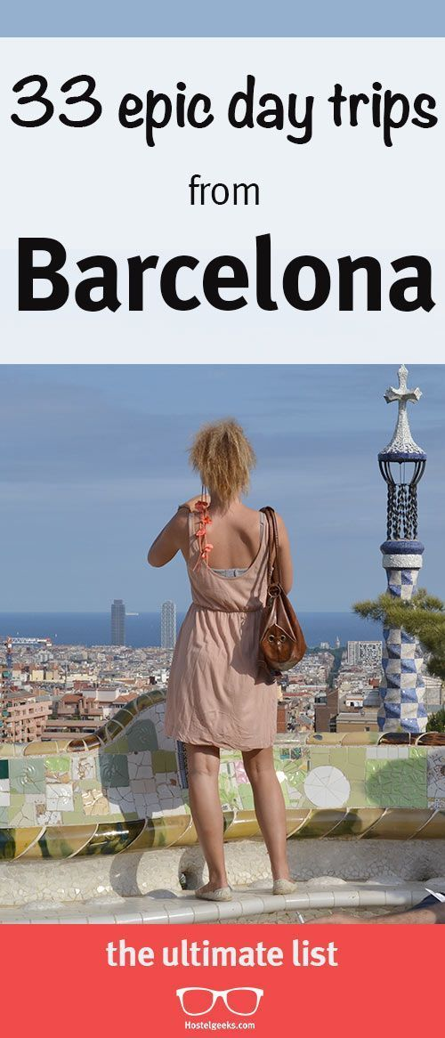 33 Day Trips from Barcelona