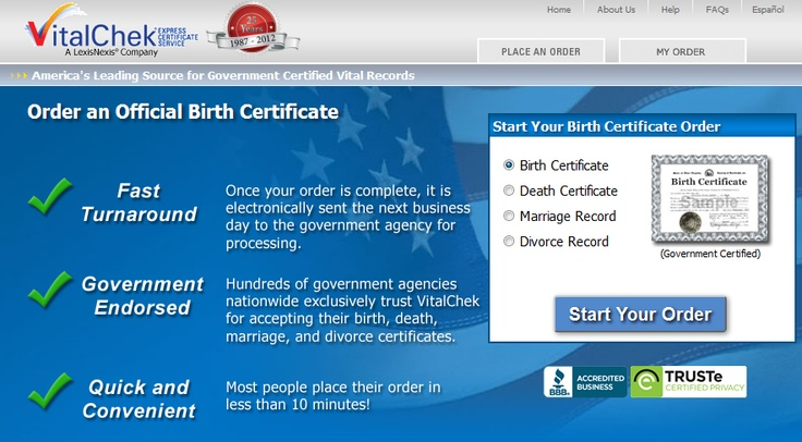 Obtain official, certified birth certificates online – quickly and securely.    https://www.vitalchek.com/birth-certificates