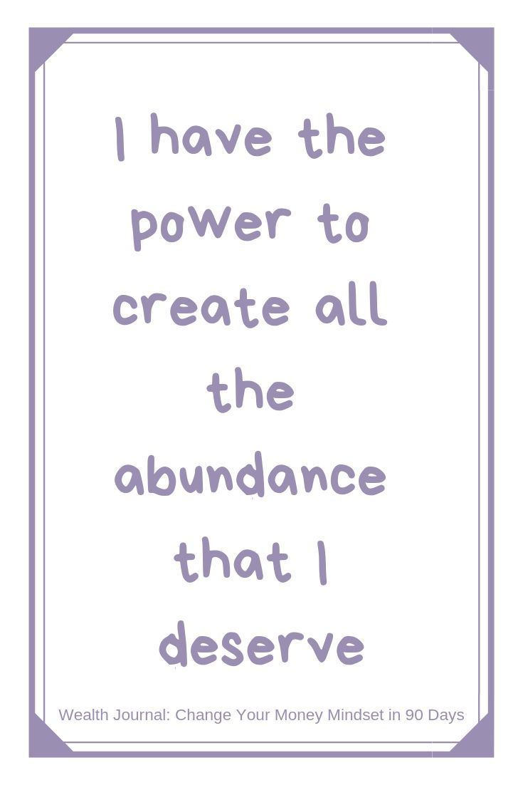 """I have the power to create all the abundance that…"