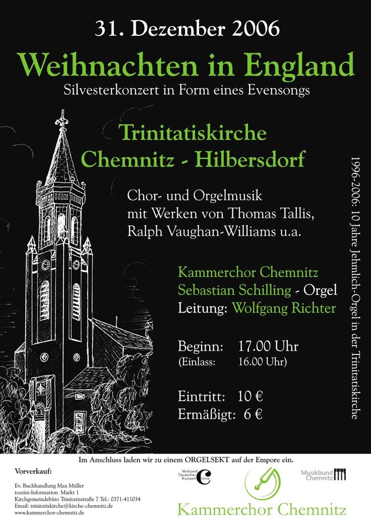 2006-12-31  Silvesterkonzert:  WEIHNACHTEN IN ENGLAND    www.kammerchor-chemnitz.de