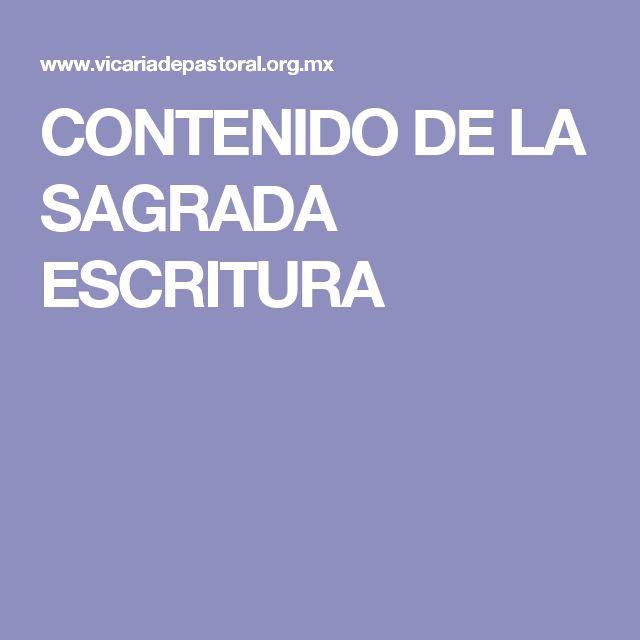 CONTENIDO DE LA SAGRADA ESCRITURA