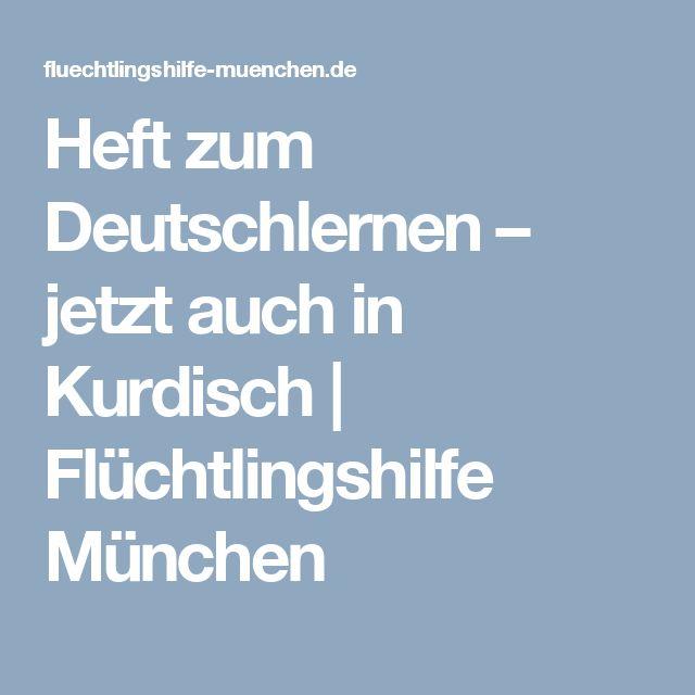 Heft zum Deutschlernen – jetzt auch in Kurdisch | Flüchtlingshilfe München