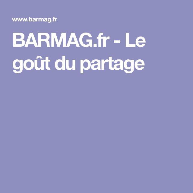 BARMAG.fr - Le goût du partage