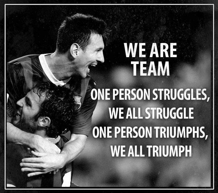 that's what a team is made of