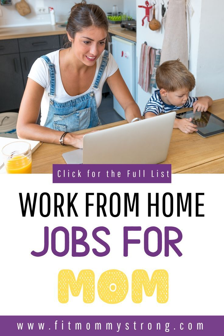 Legitimate work from home jobs for mom perfect for stay