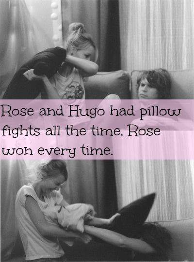 Harry Potter Next Generation Confessions - Rose y Hugo tenían peleas de almohadas todo el tiempo. Rose siempre las ganaba. (Nada me pertenece yo solo traduzco by: shipergirl)