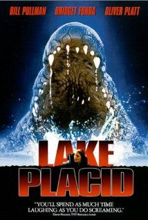 9/10 Lake Placid (1999) Horror and comedy. Betty White, Bill Pullman and Oliver Platt, let the fun begin, just fantastic.
