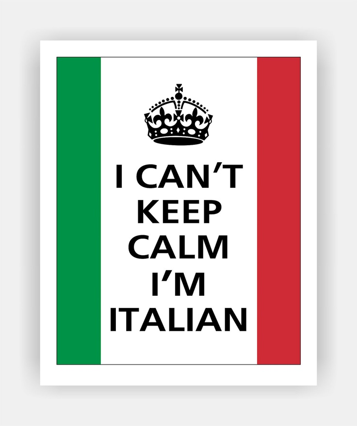 I Can't Keep Calm I'M ITALIAN Print 8x10 (Flag of Italy colors featured -- 56 colors to choose from). $10.95, via Etsy.