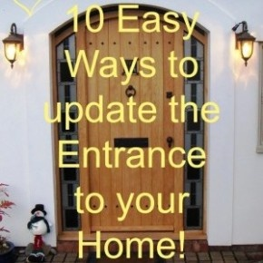 10 Easy Ways to update the Front Entrance to your Home